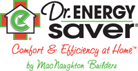 Dr. Energy Saver by MacNaughton Builders